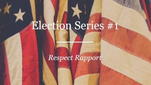 election series respect rapport