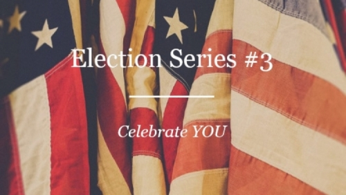election series celebrate you